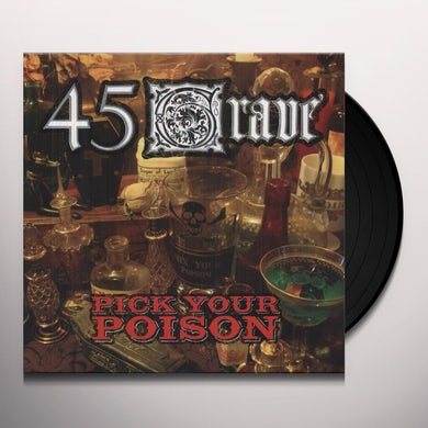 45 Grave PICK YOUR POISON Vinyl Record