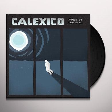 Calexico EDGE OF THE SUN Vinyl Record