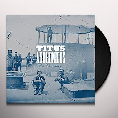 Titus Andronicus MONITOR Vinyl Record