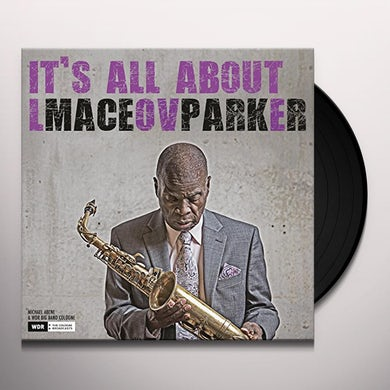 Maceo Parker IT'S ALL ABOUT LOVE Vinyl Record