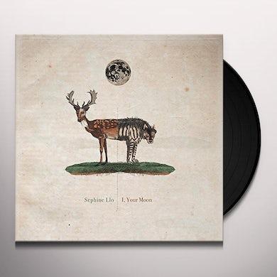 Sephine Llo I YOUR MOON Vinyl Record