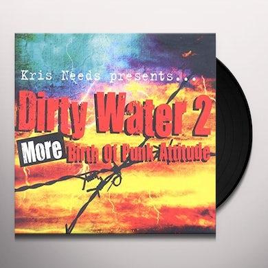 Dirty Water 2: More Birth Of Punk Attitude / Var Vinyl Record