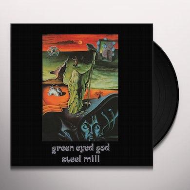 Steel Mill GREEN EYED GOD Vinyl Record
