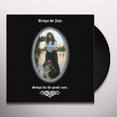 Bridget St John SONGS FOR THE GENTLE MAN Vinyl Record