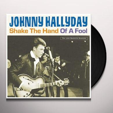 Johnny Hallyday SHAKE THE HAND OF A FOOL Vinyl Record