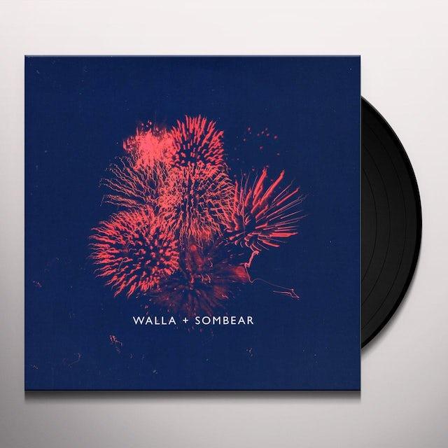 Walla / Sombear NEVER GIVE UP / INCREDIBLY STILL Vinyl Record