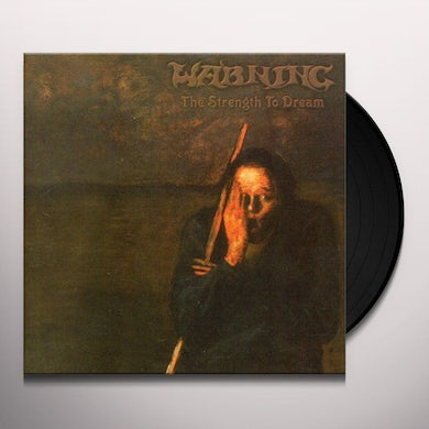 Warning STRENGTH TO DREAM Vinyl Record