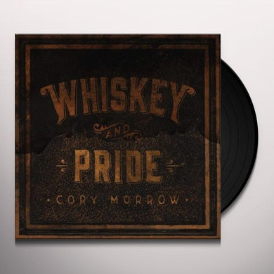 Whiskey And Pride Vinyl Record