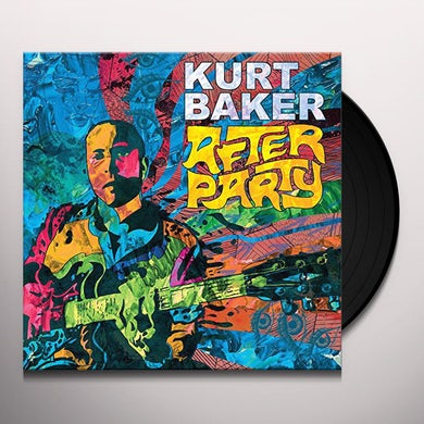 Kurt Baker After Party Vinyl Record