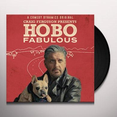 Craig Ferguson PRESENTS: HOBO FABULOUS Vinyl Record
