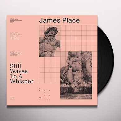 James Place STILL WAVES TO A WHISPER Vinyl Record