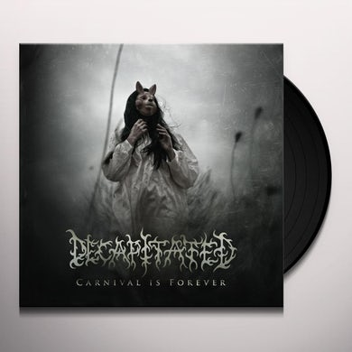 Decapitated CARNIVAL IS FOREVER Vinyl Record