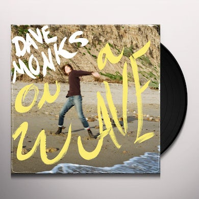 Dave Monks ON A WAVE Vinyl Record