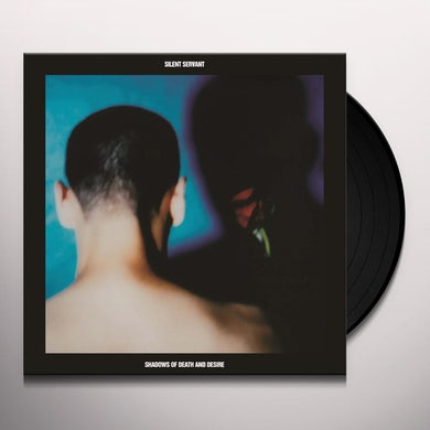 Silent Servant SHADOWS OF DEATH & DESIRE Vinyl Record
