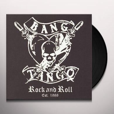 Bang Tango ROCK AND ROLL EST. 1988 Vinyl Record