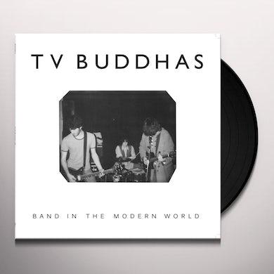 Tv Buddhas BAND IN THE MODERN WORLD Vinyl Record