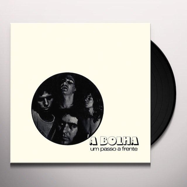 A Bolha UM PASSO A FRENTE Vinyl Record