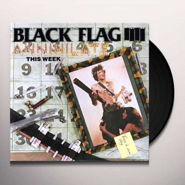 Black Flag ANNIHILATE THIS WEEK Vinyl Record