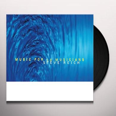 Steve Reich MUSIC FOR 18 MUSICIANS Vinyl Record