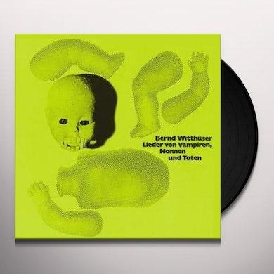 Bernd Witthuser LIEDER VON VAMPIREN NONNEN UND TOTEN Vinyl Record