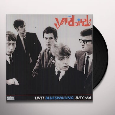 The Yardbirds BLUESWAILING: LIVE 1964 Vinyl Record