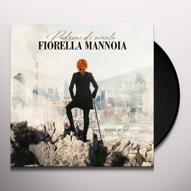 Fiorella Mannoia PADRONI DI NIENTE Vinyl Record
