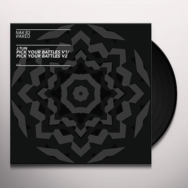 J.Tijn PICK YOUR BATTLES Vinyl Record