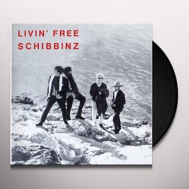 Schibbinz LIVIN FREE Vinyl Record