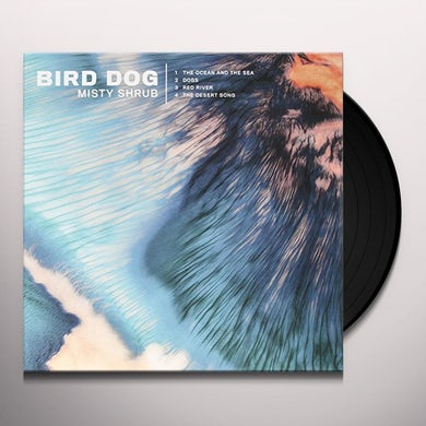 Bird Dog MISTY SHRUB Vinyl Record