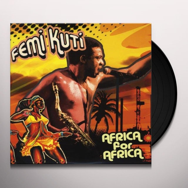 Femi Kuti AFRICA FOR AFRICA Vinyl Record