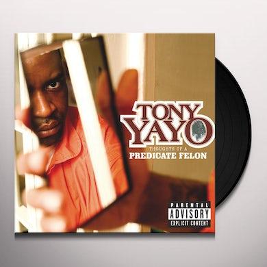 Tony Yayo THOUGHTS OF A PREDICATE FELON Vinyl Record