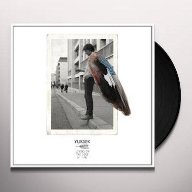 Yuksek LIVING ON THE EDGE OF TIME Vinyl Record