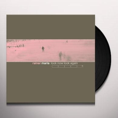 Rainer Maria LOOK NOW LOOK AGAIN Vinyl Record