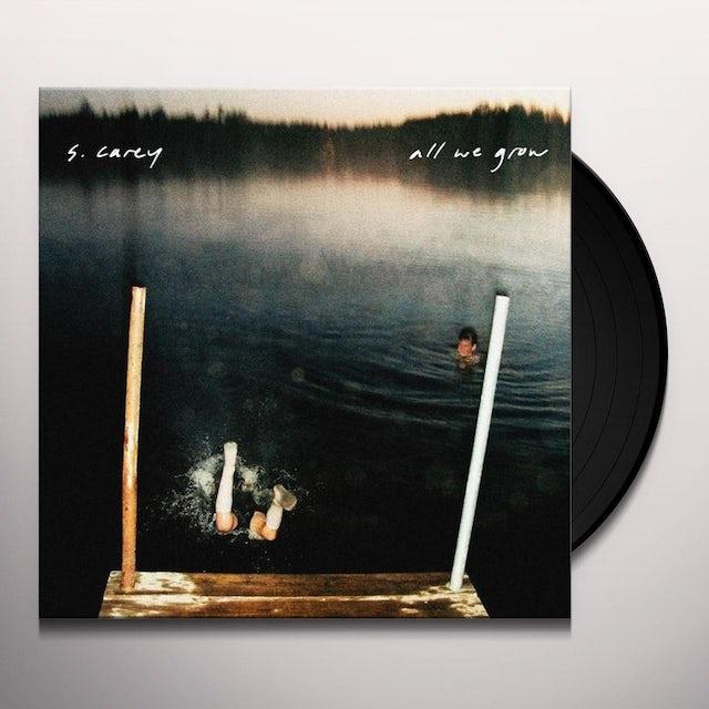 S Carey ALL WE GROW Vinyl Record