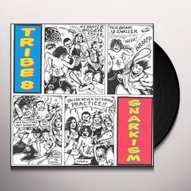 Tribe 8 SNARKISM (Vinyl)