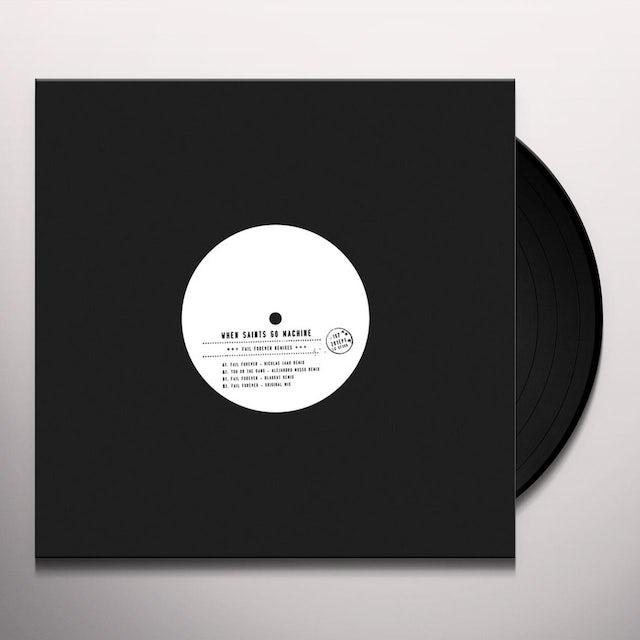 When Saints Go Machine FAIL FOREVER: REMIX Vinyl Record
