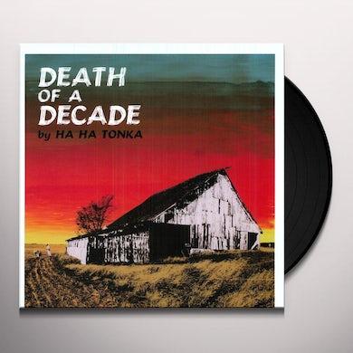 Ha Ha Tonka DEATH OF A DECADE Vinyl Record