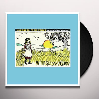 The Cleaners From Venus IN THE GOLDEN AUTUMN Vinyl Record