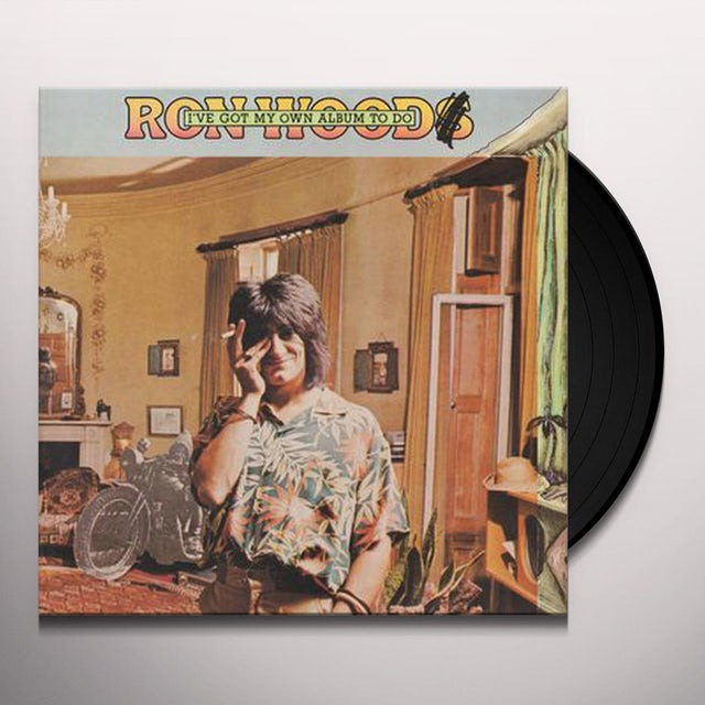 Ronnie Wood I'VE GOT MY OWN ALBUM TO DO Vinyl Record