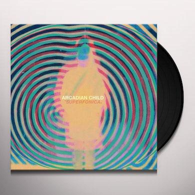 Arcadian Child SUPERFONICA Vinyl Record