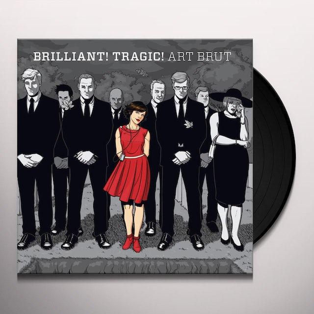 Art Brut BRILLIANT TRAGIC Vinyl Record
