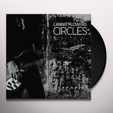 Lannie Flowers CIRCLES Vinyl Record