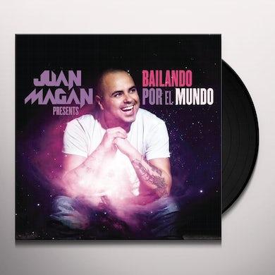Juan Magan BAILANDO POR EL MUNDO Vinyl Record