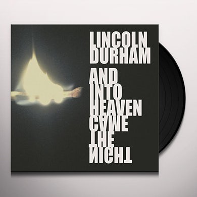 Lincoln Durham & INTO HEAVEN CAME THE NIGHT Vinyl Record