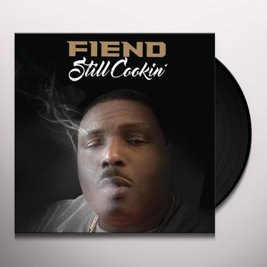 Fiend STILL COOKIN' Vinyl Record