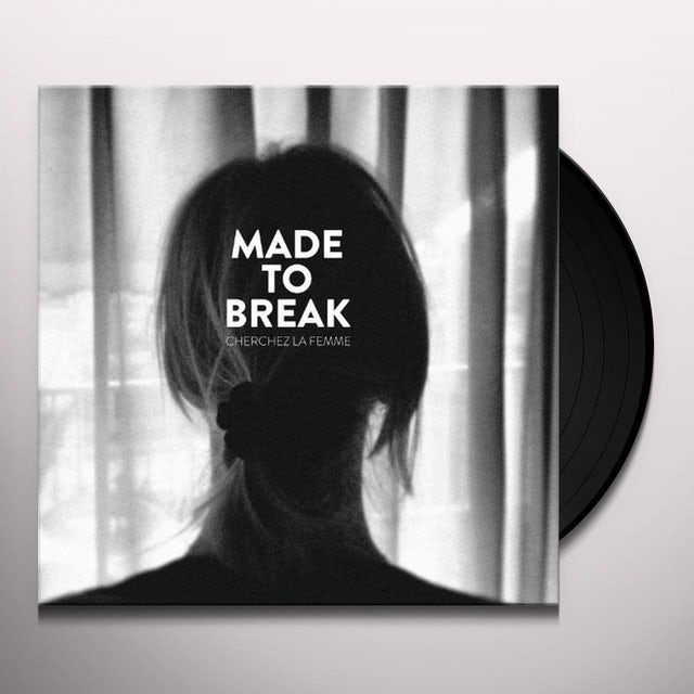 Made To Break CHERCHEZ LA FEMME Vinyl Record