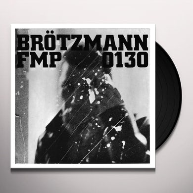 Brotzmann / Bennink / Van Hove FMP 0130 Vinyl Record