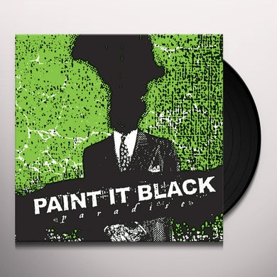 Paint It Black PARADISE Vinyl Record