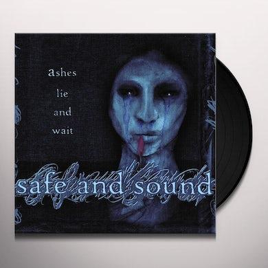 Safe & Sound ASHES LIE & WAIT Vinyl Record