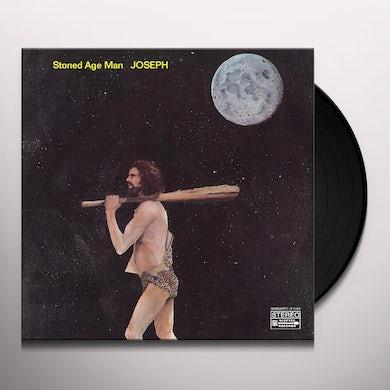 Joseph Stoned Age Man Vinyl Record